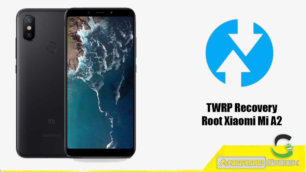TWRP Recovery For Xiaomi Mi A2