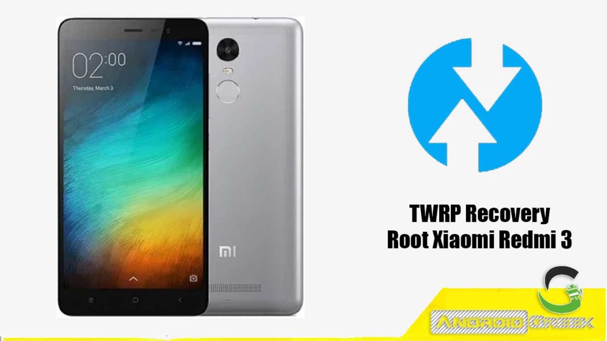 TWRP Recovery Xiaomi Redmi 3
