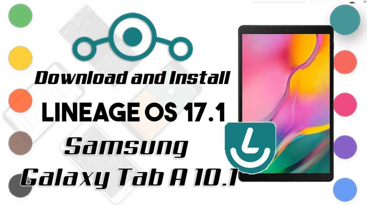 Lineage OS 17.1 for Samsung Galaxy Tab A 10.1 2019