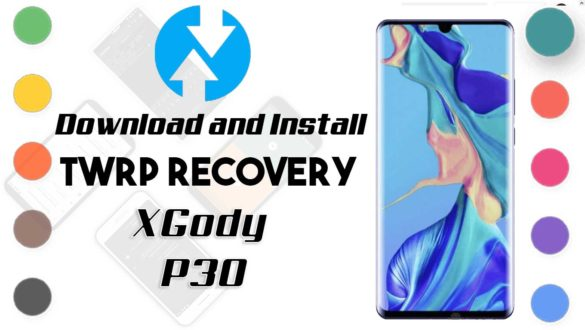 TWRP Recovery and Root XGody P30