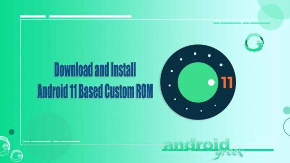 Android 11 Based Custom ROM